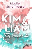 Kim & Liam – Für immer Du (eBook, ePUB)