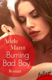 Burning Bad Boy (eBook, ePUB)
