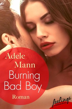 Burning Bad Boy (eBook, ePUB) - Mann, Adele