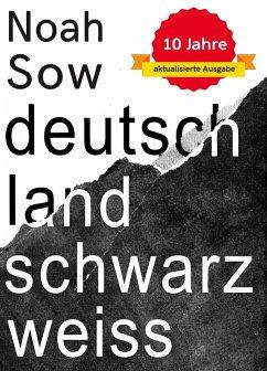 Deutschland Schwarz Weiß (eBook, ePUB) - Sow, Noah
