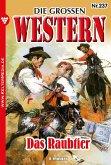 Die großen Western 237 (eBook, ePUB)