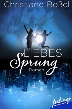 Liebessprung (eBook, ePUB) - Bößel, Christiane
