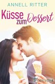 Küsse zum Dessert (eBook, ePUB)