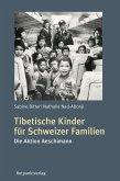 Tibetische Kinder für Schweizer Familien (eBook, ePUB)