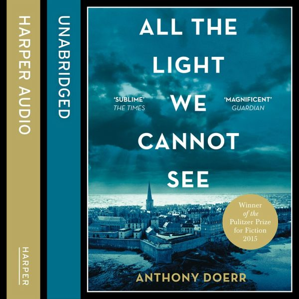 All The Light We Cannot See (MP3 Download) Von Anthony Doerr   Hörbuch Bei  Bücher.de Runterladen
