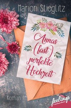 Annas (fast) perfekte Hochzeit (eBook, ePUB)
