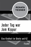 Jeder Tag war Jom Kippur (eBook, ePUB)