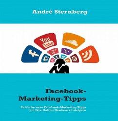 Facebook-Marketing-Tipps (eBook, ePUB) - Sternberg, Andre