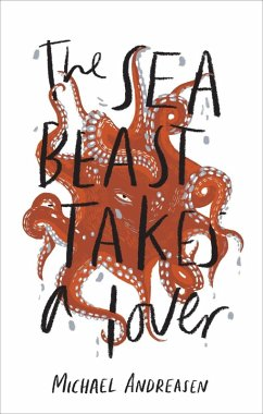 The Sea Beast takes a Lover (eBook, ePUB) - Andreasen, Michael