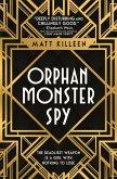 Orphan, Monster, Spy (eBook, ePUB)