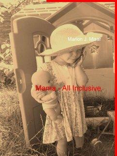 Mama - All Inclusive (eBook, ePUB)