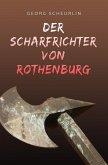 Der Scharfrichter von Rothenburg (eBook, ePUB)