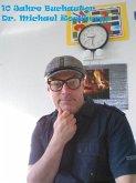 10 Jahre Buchautor Dr. Michael Roscher (eBook, ePUB)