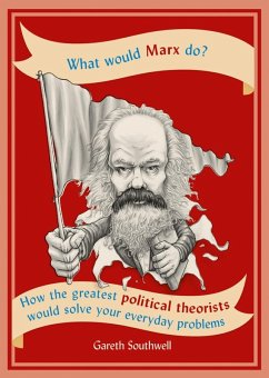 What Would Marx Do? (eBook, ePUB) - Southwell, Gareth