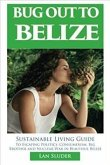 Bug Out to Belize (eBook, ePUB)