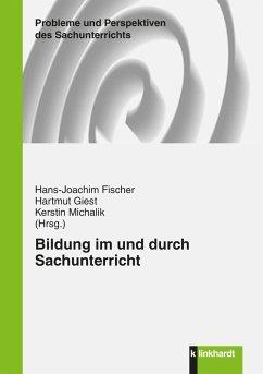 Bildung im und durch Sachunterricht (eBook, PDF)