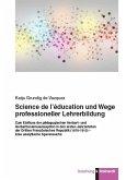 Science de l'éducation und Wege professioneller Lehrerbildung. (eBook, PDF)