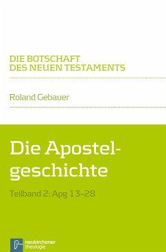 Die Apostelgeschichte (eBook, PDF) - Gebauer, Roland