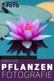 Kreative Pflanzenfotografie (eBook, ePUB)