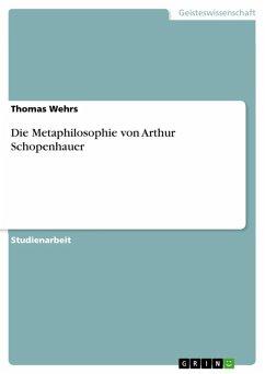 Die Metaphilosophie von Arthur Schopenhauer (eBook, ePUB) - Wehrs, Thomas