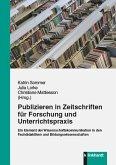 Publizieren in Zeitschriften für Forschung und Unterrichtspraxis (eBook, PDF)