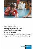 Bewegungsorientierte Sprachbildung in der frühen Kindheit (eBook, PDF)