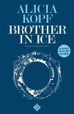 Brother in Ice (eBook, ePUB)