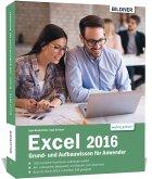 Excel 2016 Grund- und Aufbauwissen für Anwender