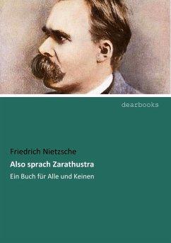 Also sprach Zarathustra - Nietzsche, Friedrich