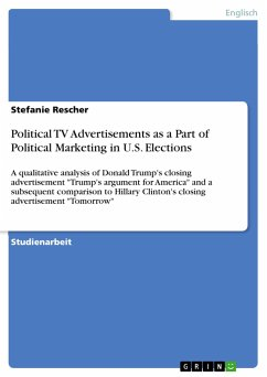 Political TV Advertisements as a Part of Political Marketing in U.S. Elections