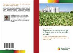 Secagem e armazenagem de grãos de soja em silo-secador-aerador