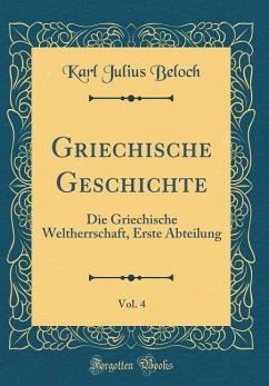 Griechische Geschichte, Vol. 4