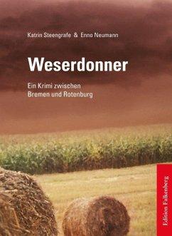 Weserdonner - Steengrafe, Katrin; Neumann, Enno