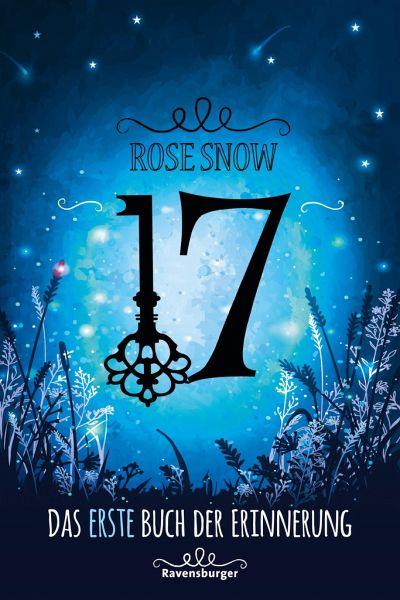 17 Das erste Buch der Erinnerung von Rose Snow-Rezension
