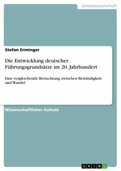 Die Entwicklung deutscher Führungsgrundsätze im 20. Jahrhundert (eBook, ePUB)