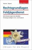 Rechtsgrundlagen Feldjägerdienst