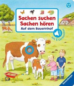 Sachen suchen, Sachen hören: Auf dem Bauernhof - Nahrgang, Frauke; Schargan, Constanze