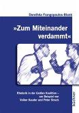 """""""Zum Miteinander verdammt"""" (eBook, PDF)"""