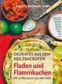 Delikates aus dem Holzbackofen: Fladen und Flammkuchen