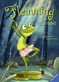 Flemming - Ein Frosch will zum Ballett