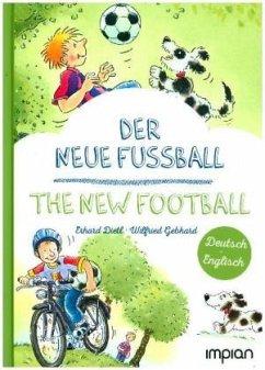 Der neue Fußball / The new football - Dietl, Erhard