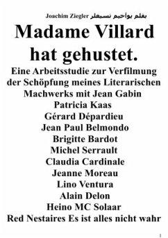 Madame Villard hat gehustet - Ziegler, Joachim