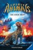 Die Erde bebt / Spirit Animals Bd.9