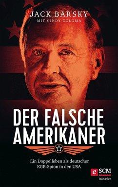 Der falsche Amerikaner (eBook, ePUB) - Coloma, Cindy; Barsky, Jack