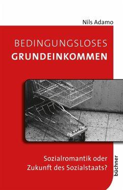 Bedingungsloses Grundeinkommen (eBook, PDF) - Adamo, Nils