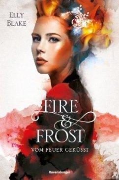 Vom Feuer geküsst / Fire & Frost Bd.2
