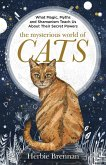 The Mysterious World of Cats (eBook, ePUB)