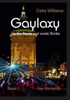 Gaylaxy - Heiße Beats und coole Drinks