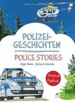 Polizeigeschichten / Police Stories - Reider, Katja