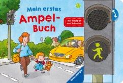 Mein erstes Ampel-Buch - Gernhäuser, Susanne; Hennig, Dirk; Schöne, Christoph